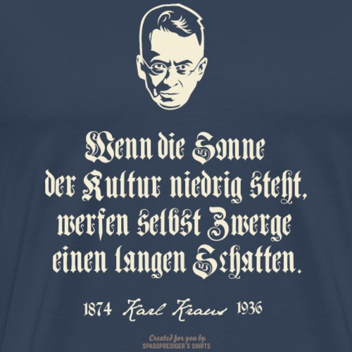 T-Shirt Zitat Karl Kraus über Kultur - Männer Premium T-Shirt
