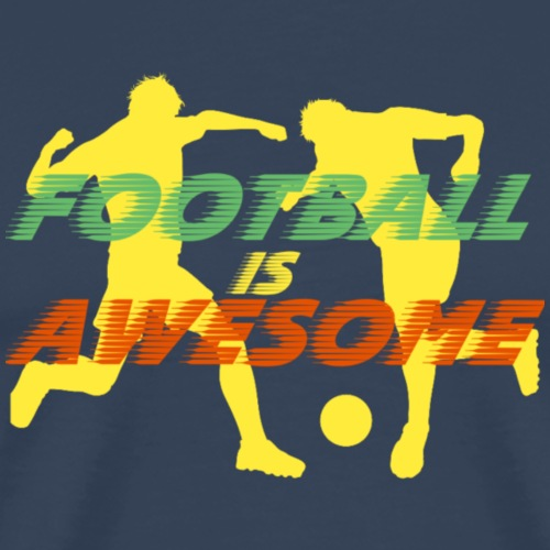 Football is awesome - Mannen Premium T-shirt