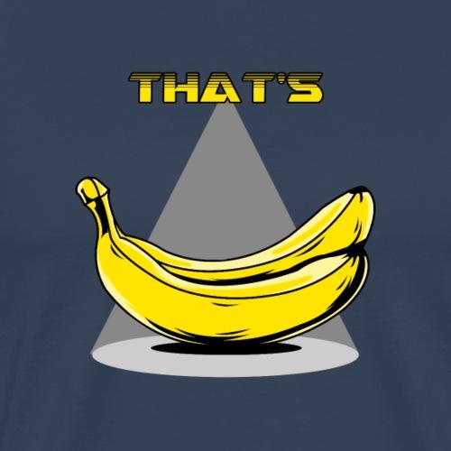 That's Banana's