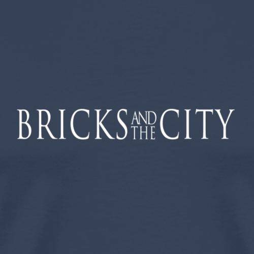 Bricks and the City (Whitestyle) - Maglietta Premium da uomo