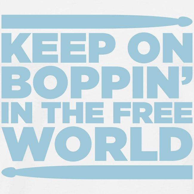 Keep on Boppin'