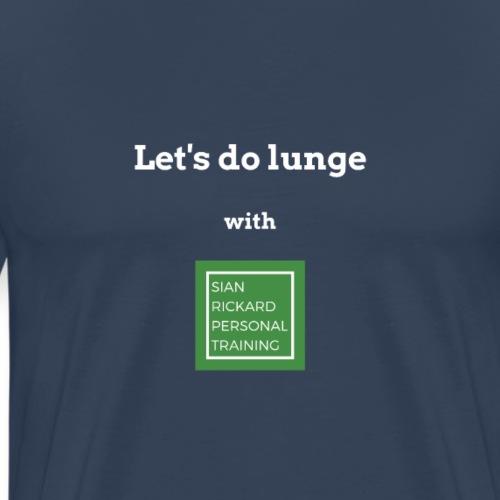 SRPT Lets Lunge - Men's Premium T-Shirt