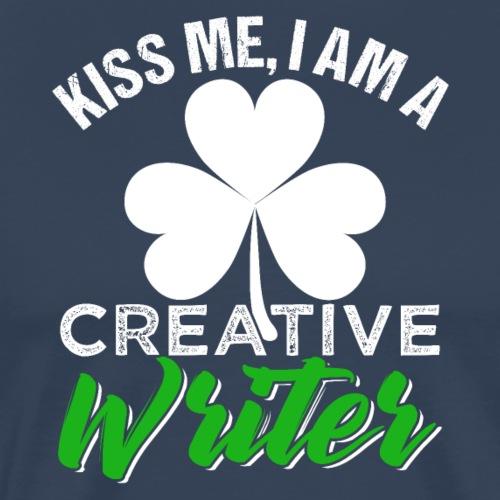 Kiss Me I Am A Creative Writer - Männer Premium T-Shirt