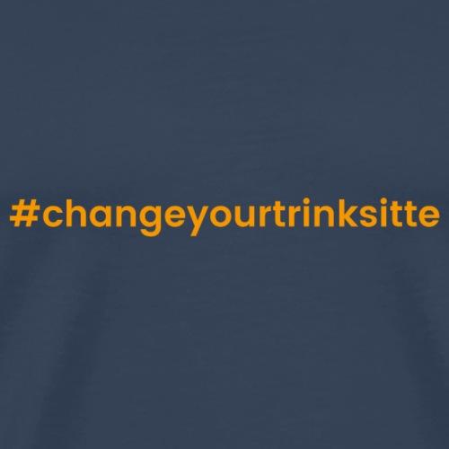 changeyourtrinksitte orange - Männer Premium T-Shirt