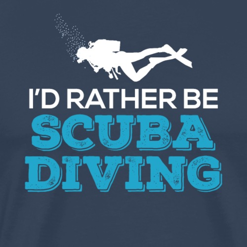 I'd Rather Be Scuba Diving - Männer Premium T-Shirt