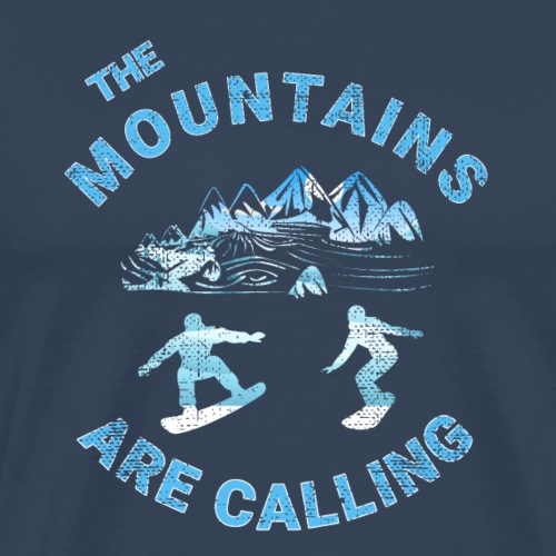Snowboarden The muntains are calling T-Shirt - Männer Premium T-Shirt