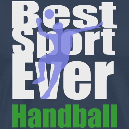 Best Sport ist Handball - Männer Premium T-Shirt