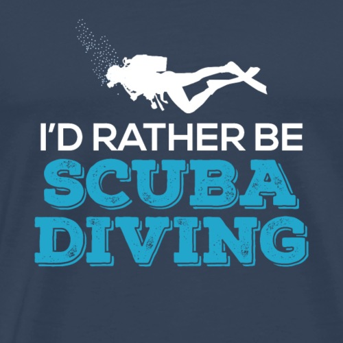 I'd Rather Be Scuba Diving - Männer Premium T-Shirt