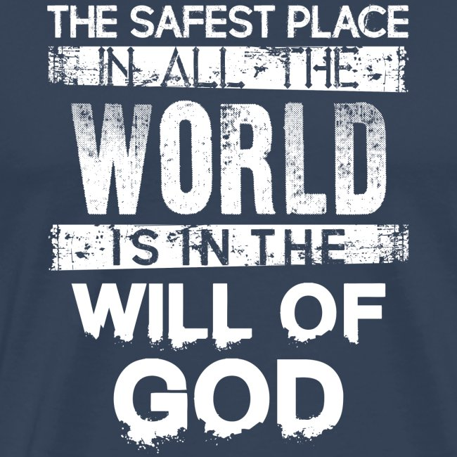 The Safest Place Quote Tshirt