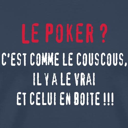 le_poker - T-shirt Premium Homme