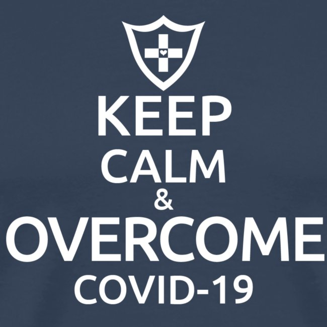 Keep calm and overcome
