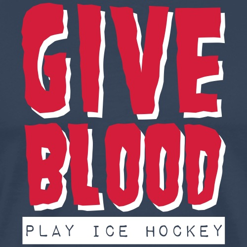 Give Blood Play Ice Hockey - Men's Premium T-Shirt