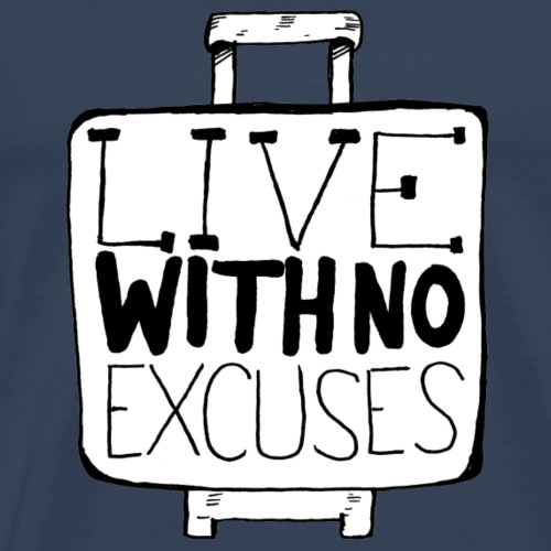 TRAVELER GADGET Live with no excuses - Maglietta Premium da uomo