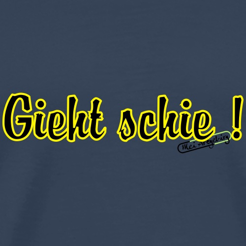 gieht schie - Männer Premium T-Shirt