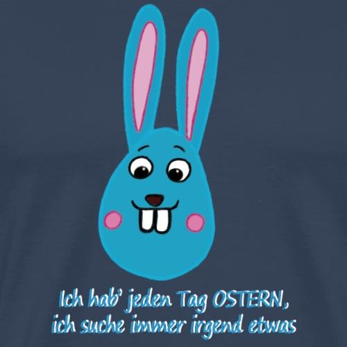 Osterhase Ich suche immer irgendetwas - Männer Premium T-Shirt
