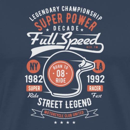 Super puissance à pleine vitesse - T-shirt Premium Homme