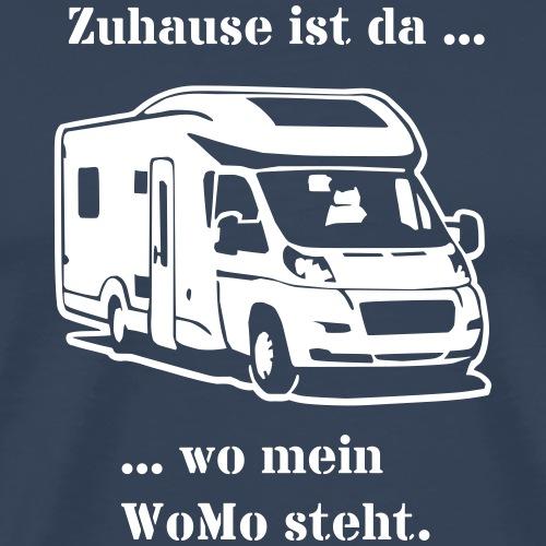 Zuhause ist wo mein WoMo steht! - Wohnmobil - Männer Premium T-Shirt