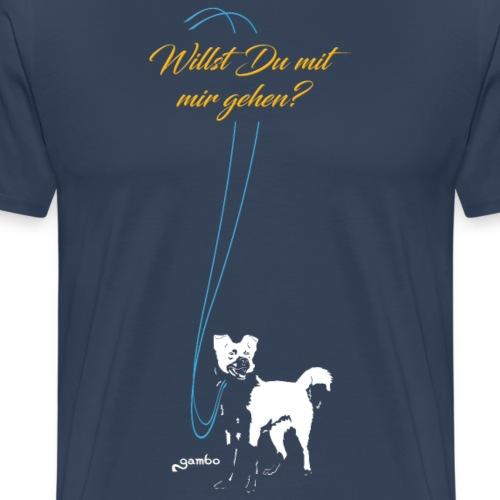 Willst du mit mir gehen 1 - Männer Premium T-Shirt