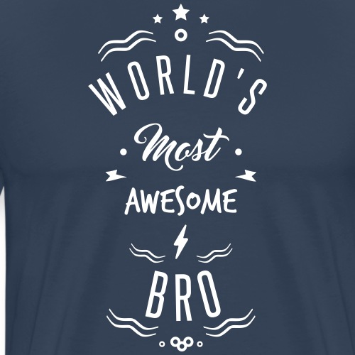 awesome bro - T-shirt Premium Homme