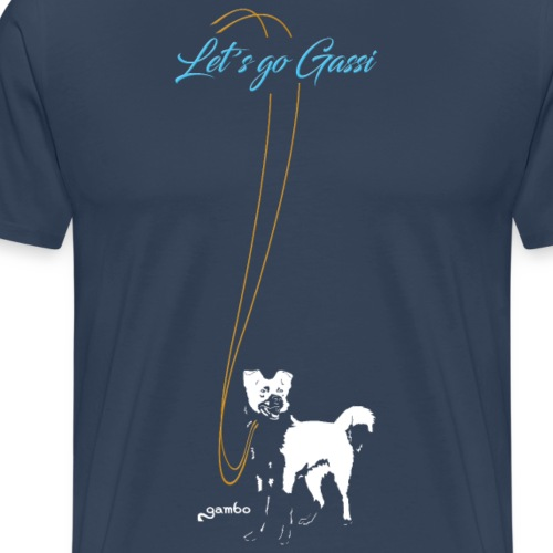 Let´s go Gassi 2 - Männer Premium T-Shirt