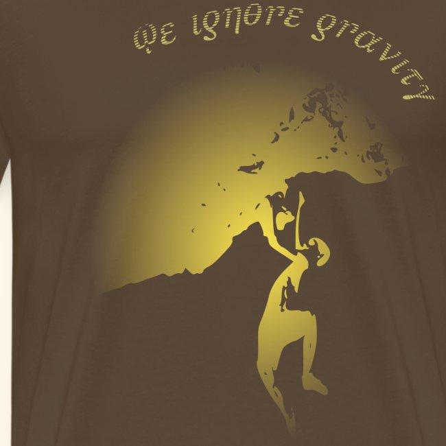 We ignore gravity