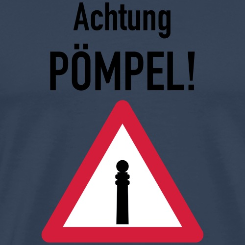 Achtung Pömpel 3c - Männer Premium T-Shirt