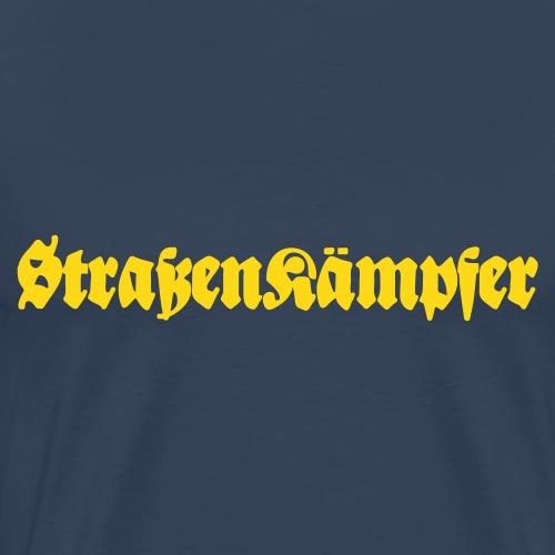 Strassenkämpfer - Männer Premium T-Shirt