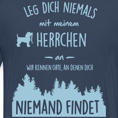 Leg dich niemals mit meinem Herrchen an - Männer Premium T-Shirt