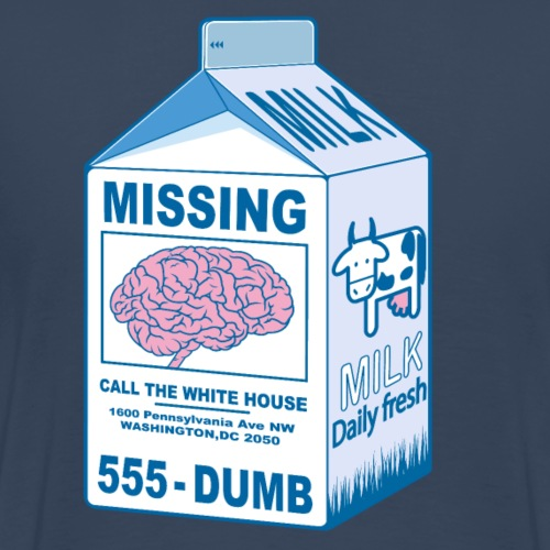 Missing : Trump's brain - T-shirt Premium Homme