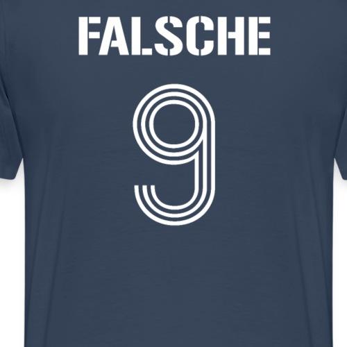 Falsche 9 Falsche Neun Fußball Stürmer Spitze - Männer Premium T-Shirt