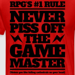 Never piss off the GM - Men's Premium T-Shirt