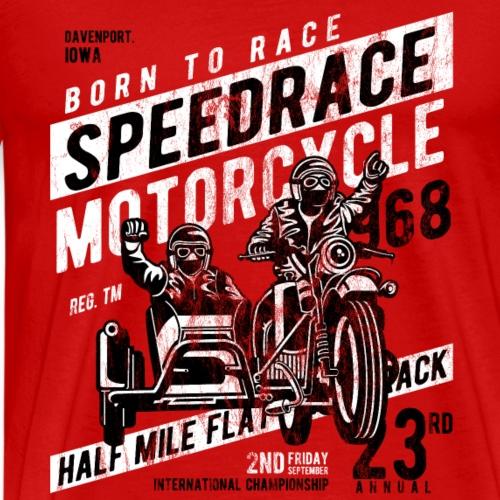 BORN TO RACE - Motorcycle Motorrad Biker Geschenk - Männer Premium T-Shirt