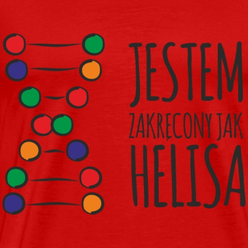 Jestem zakręcony jak HELISA! - Koszulka męska Premium