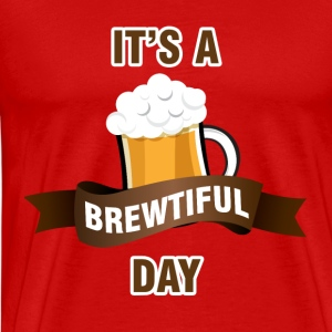 Bier - Het is een brewtiful Day - Mannen Premium T-shirt
