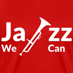 JAZZ WE CAN - white - Men's Premium T-Shirt
