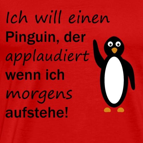 Pinguin applaudiert - Männer Premium T-Shirt
