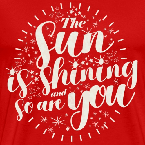 Sun Is Shining (Light Label) - Männer Premium T-Shirt