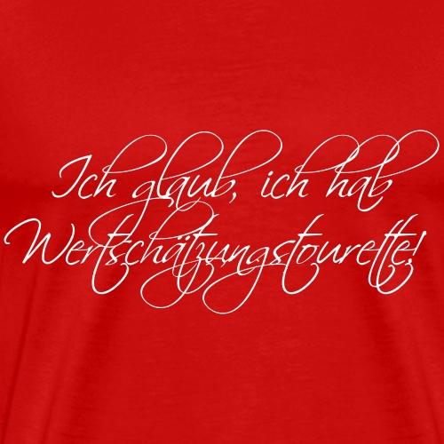 Wertschätzungstourette - Männer Premium T-Shirt