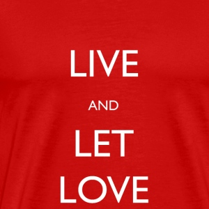 Live And Let Love - Premium-T-shirt herr