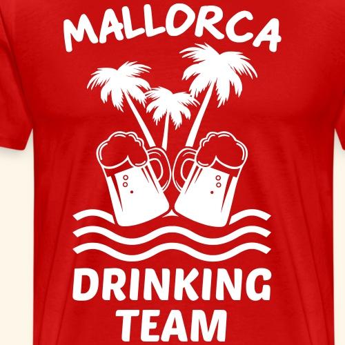 Mallorca Drinking Team Malle Bier Gruppe Geschenk - Männer Premium T-Shirt