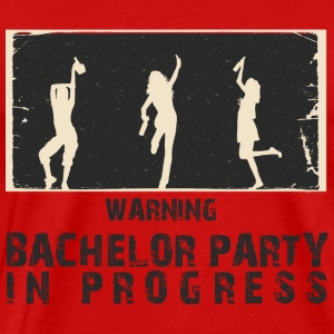 AVERTISSEMENT - BACHELOR PARTY IN PROGRESS - T-shirt Premium Homme