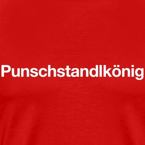 Punschstandlkönig - Männer Premium T-Shirt
