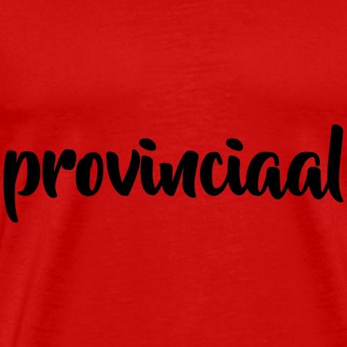 Provinciaal - Mannen Premium T-shirt