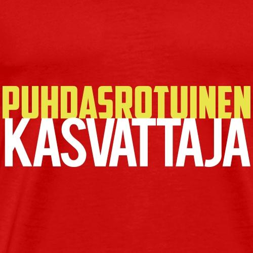 Puhdasrotuinen kasvattaja - Miesten premium t-paita