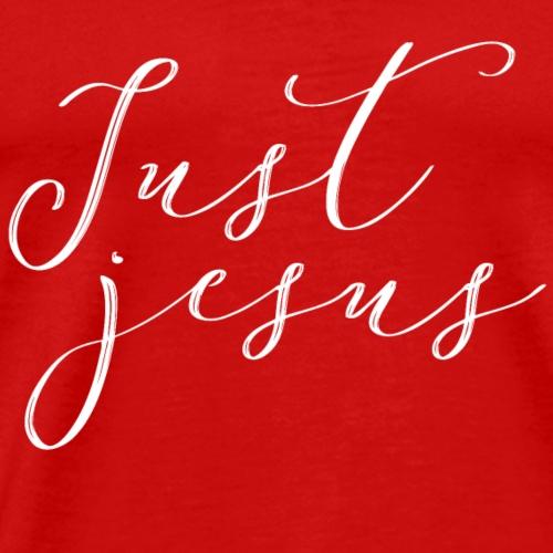 Just Jesus christliches christen Jesus Geschenk - Männer Premium T-Shirt