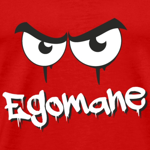 Egomane - Männer Premium T-Shirt