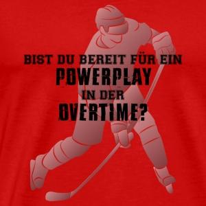 Bist Du bereit für ein Powerplay in der Overtime? - Männer Premium T-Shirt