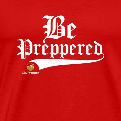 Be Preppered - Männer Premium T-Shirt