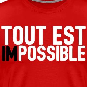 Tout est possible - T-shirt Premium Homme