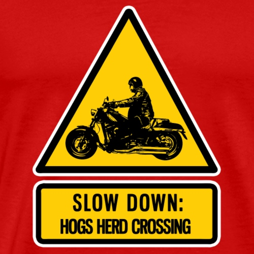 slow down: hogs herd crossing - Men's Premium T-Shirt